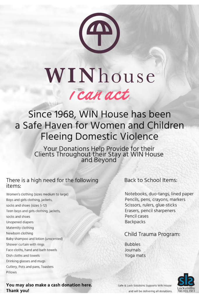 WINHouse donation and charity, locksmith in Edmonton,  Locksmith Services, Safes COmmercial Locksmith, Residential Locksmith